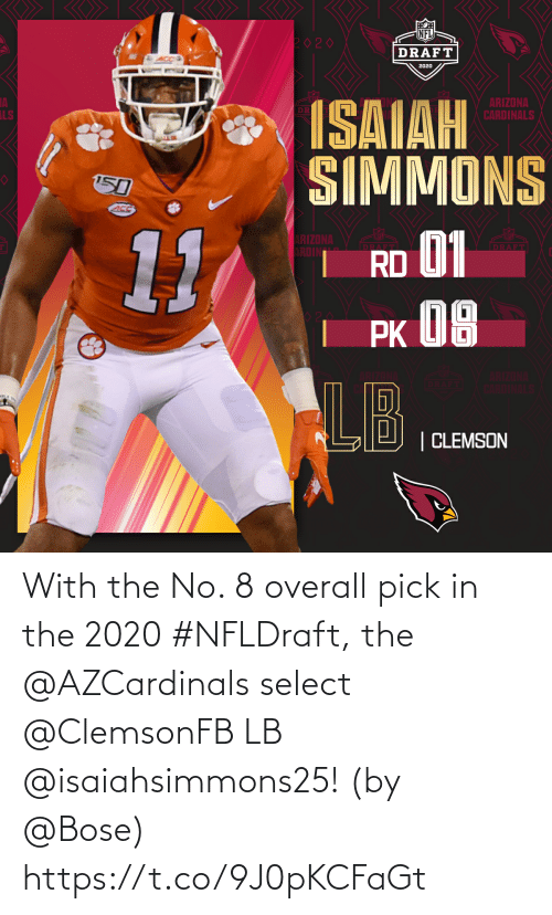 Select: With the No. 8 overall pick in the 2020 #NFLDraft, the @AZCardinals select @ClemsonFB LB @isaiahsimmons25!   (by @Bose) https://t.co/9J0pKCFaGt