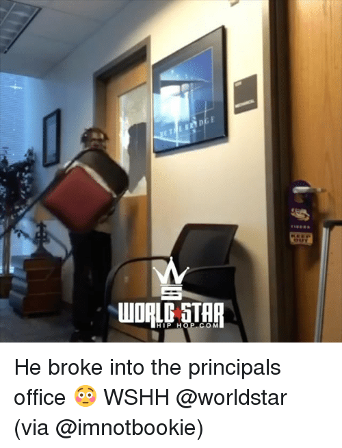 comming: WOALO STAR  HIP H  COM He broke into the principals office 😳 WSHH @worldstar (via @imnotbookie)