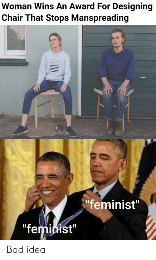 "Bad, Chair, and Idea: Woman Wins An Award For Designing  Chair That Stops Manspreading  ""feminist""  ""feminist"" Bad idea"