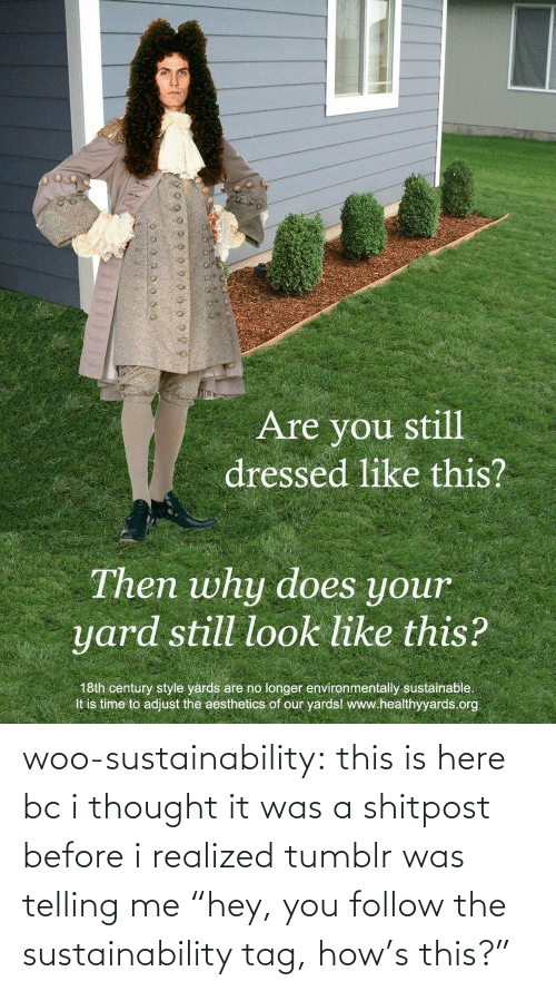 "Before I: woo-sustainability: this is here bc i thought it was a shitpost before i realized tumblr was telling me ""hey, you follow the sustainability tag, how's this?"""