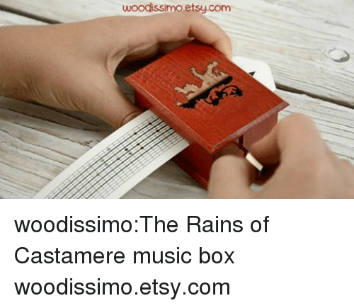 Music, Tumblr, and Red Wedding: woodissimo.etsy.com woodissimo:The Rains of Castamere music box  woodissimo.etsy.com
