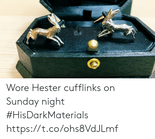 Wore: Wore Hester cufflinks on Sunday night #HisDarkMaterials https://t.co/ohs8VdJLmf