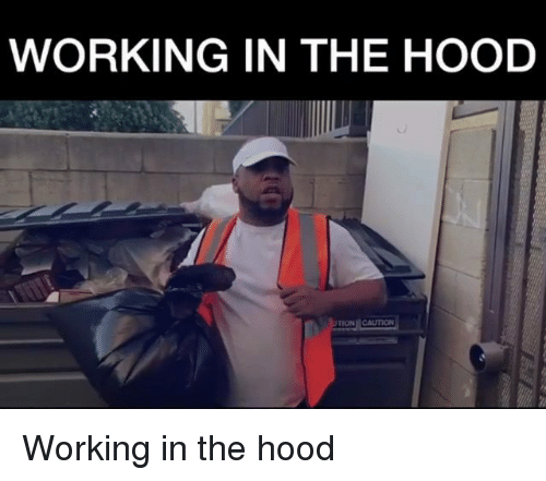 In The Hood: WORKING IN THE HOOD  ON CAUTION Working in the hood