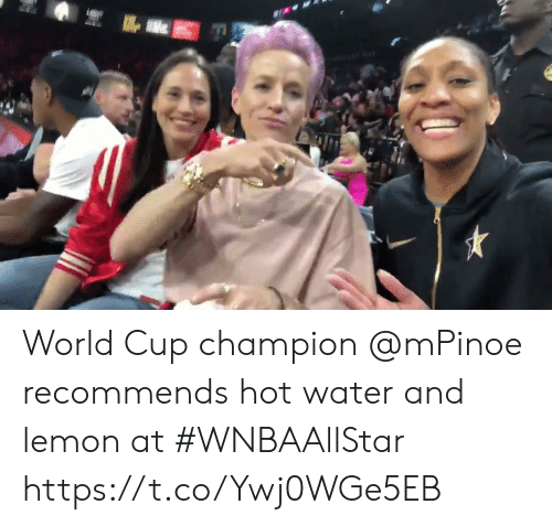 Memes, World Cup, and Water: World Cup champion @mPinoe recommends hot water and lemon at #WNBAAllStar https://t.co/Ywj0WGe5EB