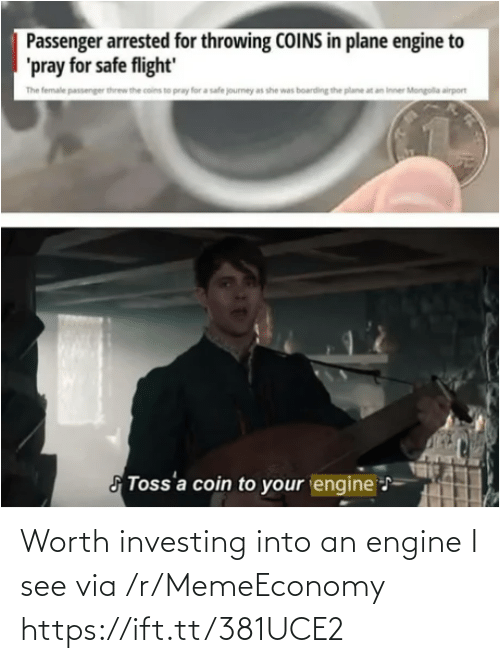 worth: Worth investing into an engine I see via /r/MemeEconomy https://ift.tt/381UCE2