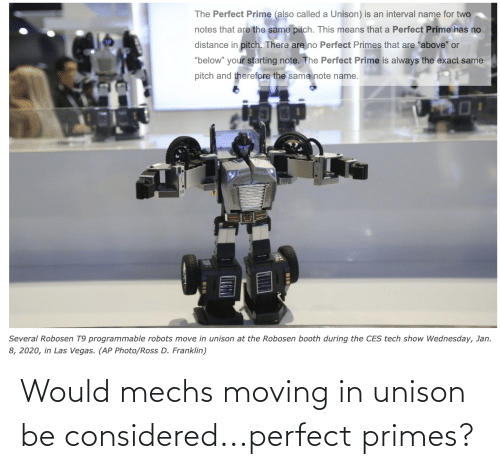 moving in: Would mechs moving in unison be considered...perfect primes?