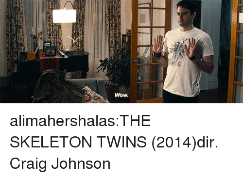 Target, Tumblr, and Wow: Wow. alimahershalas:THE SKELETON TWINS (2014)dir. Craig Johnson