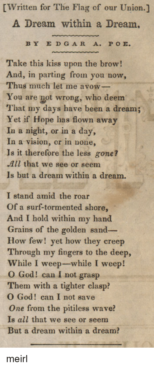an analysis of characteristic themes in a dream within a dream by edgar allan poe Edgar allan poe uses a pair of rhyming words to describe trying to hold sand in a dream within a dream in a short paragraph, tell what the words are and how they express the speaker's feelings.