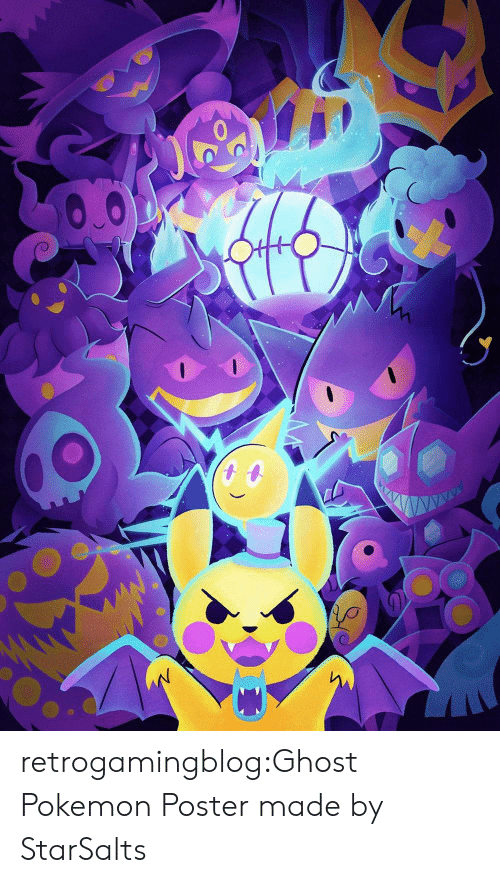 Pokemon, Tumblr, and Blog: ww retrogamingblog:Ghost Pokemon Poster made by StarSalts
