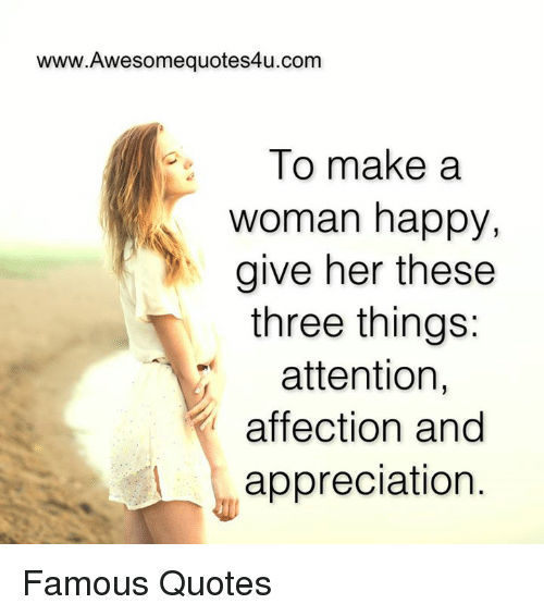 memes affect and appreciate wwwawesomequotes4ucom to make a woman