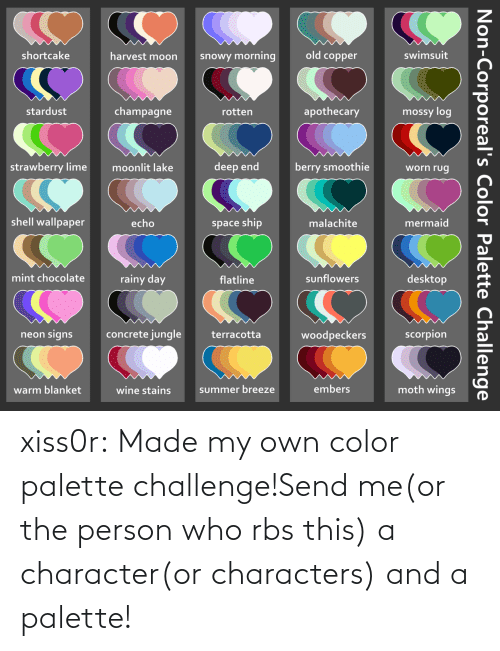 character: xiss0r:  Made my own color palette challenge!Send me(or the person who rbs this) a character(or characters) and a palette!