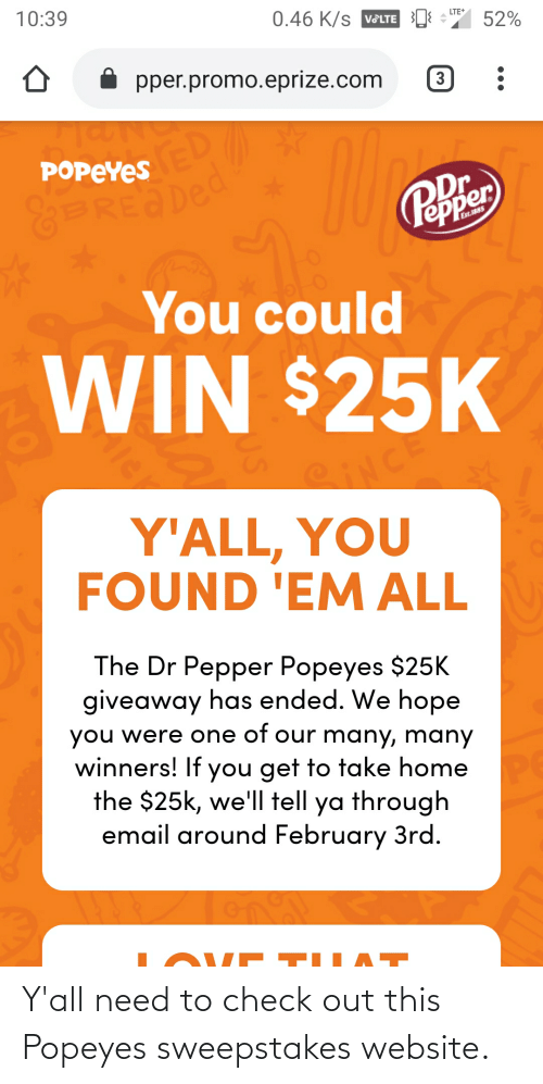popeyes: Y'all need to check out this Popeyes sweepstakes website.