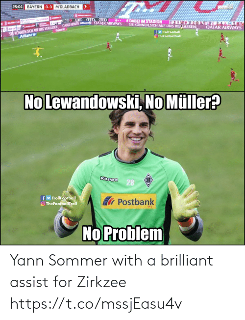 Https T: Yann Sommer with a brilliant assist for Zirkzee https://t.co/mssjEasu4v