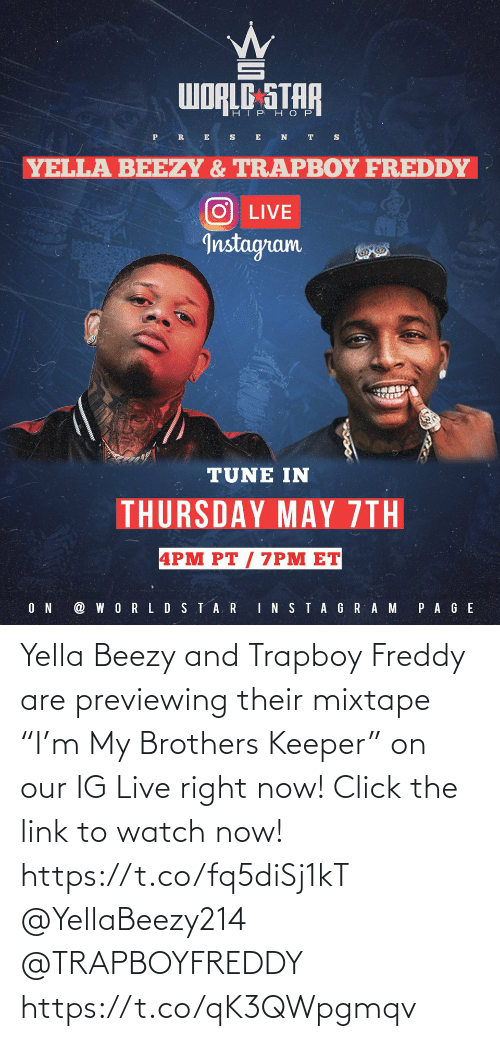 """brothers: Yella Beezy and Trapboy Freddy are previewing their mixtape """"I'm My Brothers Keeper"""" on our IG Live right now! Click the link to watch now! https://t.co/fq5diSj1kT @YellaBeezy214 @TRAPBOYFREDDY https://t.co/qK3QWpgmqv"""