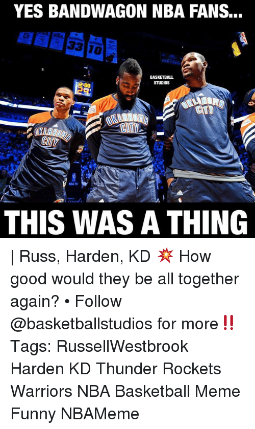 Yes Bandwagon Nba Fans Basketball Studios This Was A Thing Russ
