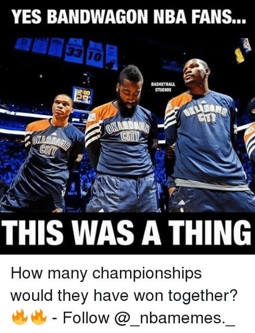 Bandwagoner: YES BANDWAGON NBA FANS...  STUDIOS  THIS WAS A THING How many championships would they have won together? 🔥🔥 - Follow @_nbamemes._