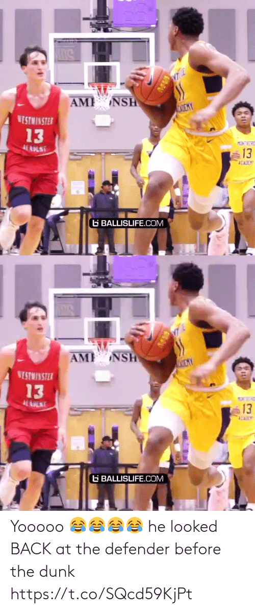 Back: Yooooo 😂😂😂😂 he looked BACK at the defender before the dunk https://t.co/SQcd59KjPt