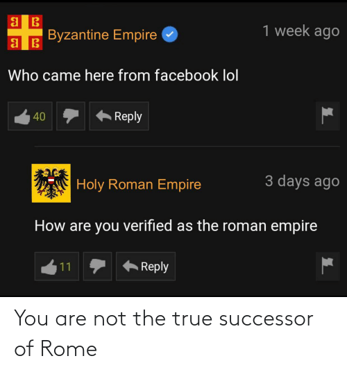 Are Not: You are not the true successor of Rome