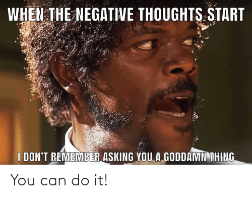 Can Do It: You can do it!