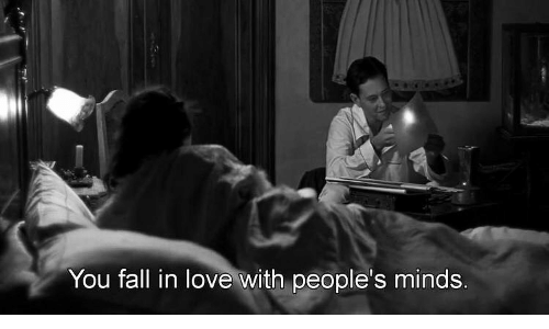 Minds: You fall in love with people's minds.