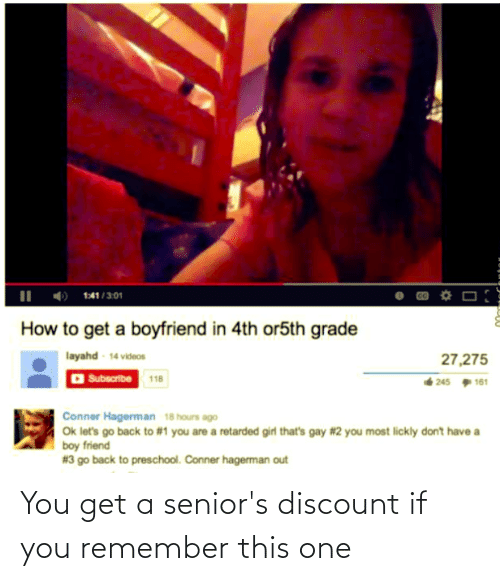 seniors: You get a senior's discount if you remember this one