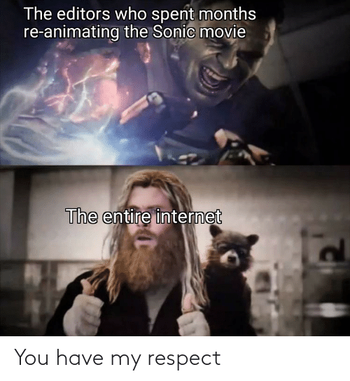 My Respect: You have my respect