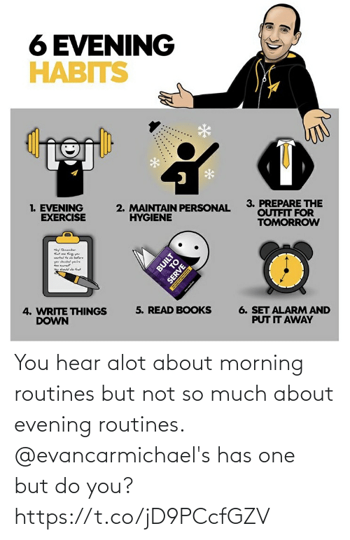 morning: You hear alot about morning routines but not so much about evening routines. @evancarmichael's has one but do you? https://t.co/jD9PCcfGZV
