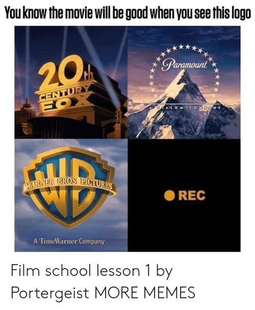 Dank, Memes, and School: You know the movie will be good when you see this logo  ● REC  A TimeWarner Company Film school lesson 1 by Portergeist MORE MEMES