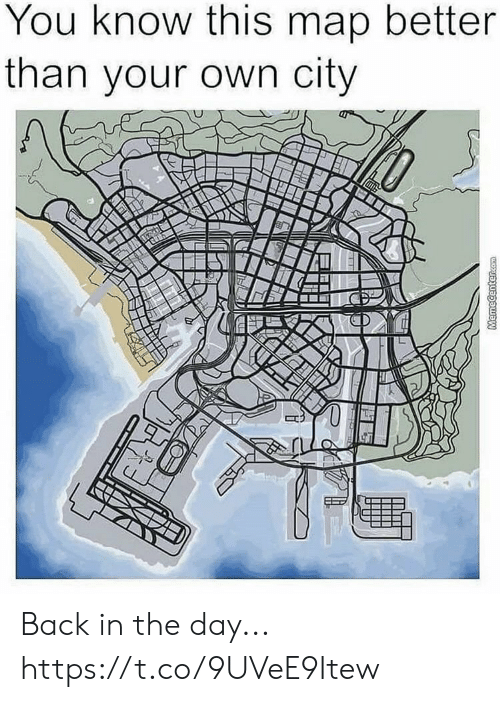 Video Games, Back, and Com: You know this map better  than your own city  MemeCenter.com Back in the day... https://t.co/9UVeE9Itew