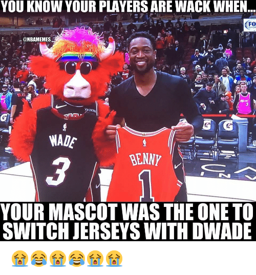 Nba, Wack, and Switch: YOU KNOW YOUR PLAYERS ARE WACK WHEN  FO  WADE  YOUR MASCOT WAS THE ONE TO  SWITCH JERSEYS WITH DWADE 😭😂😭😂😭😭