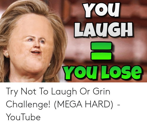 Or Grin: YOU  LAUGH  YOU LOSE Try Not To Laugh Or Grin Challenge! (MEGA HARD) - YouTube