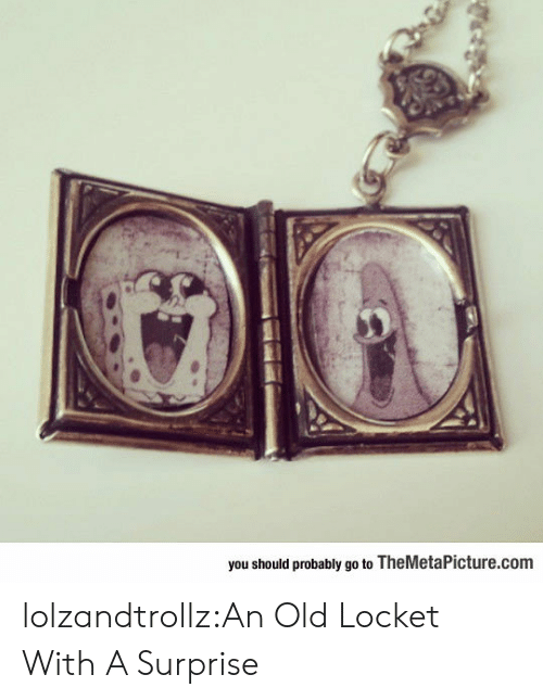 Tumblr, Blog, and Old: you should probably go to TheMetaPicture.com lolzandtrollz:An Old Locket With A Surprise