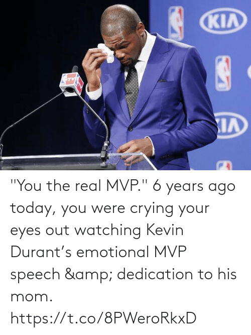 "The Real: ""You the real MVP.""   6 years ago today, you were crying your eyes out watching Kevin Durant's emotional MVP speech & dedication to his mom.   https://t.co/8PWeroRkxD"