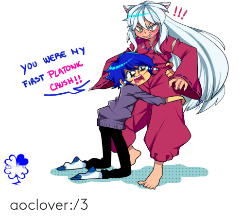 Target, Tumblr, and Blog: !!  you WERE NY  FIAST PLATONIC  CAUSHI!  ●クローバー青● aoclover:/3
