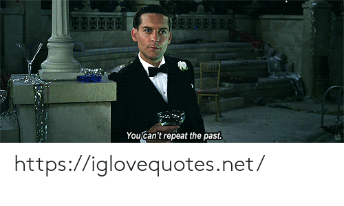 Net, Href, and The: Youcan't repeat the past https://iglovequotes.net/