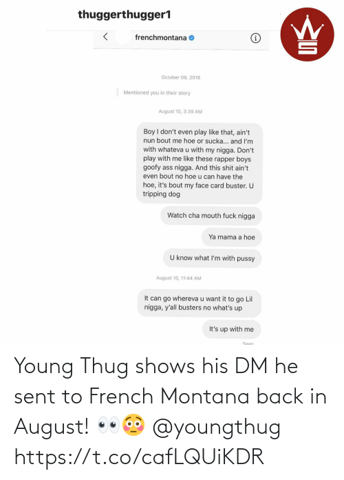 thug: Young Thug shows his DM he sent to French Montana back in August! 👀😳 @youngthug https://t.co/cafLQUiKDR