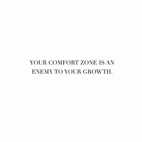 Zone, Enemy, and Comfort Zone: YOUR COMFORT ZONE IS AN  ENEMY TO YOUR GROWTH