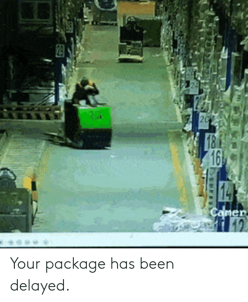 Delayed: Your package has been delayed.