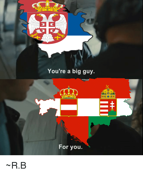 Youre A Big Guy For You