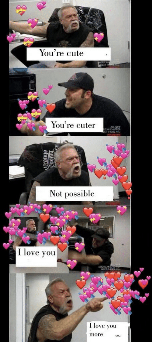 Cute, Love, and I Love You: You're cute  You're cuter  ALL NEW  CAN CHOPPER  Not possible  I love you  I love you  more