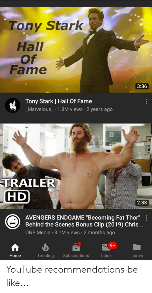 recommendations: YouTube recommendations be like...