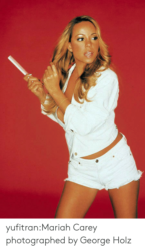 Mariah Carey, Tumblr, and Blog: yufitran:Mariah Carey photographed by George Holz