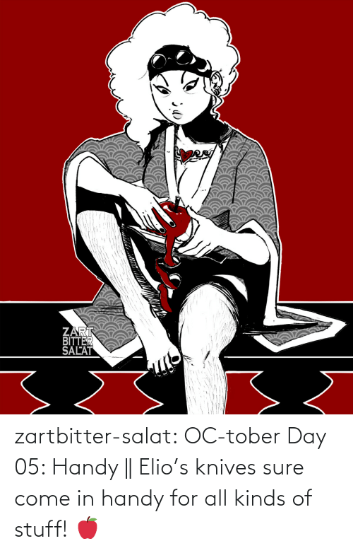 Kinds Of: zartbitter-salat:   OC-tober Day 05: Handy ||  Elio's knives sure come in handy for all kinds of stuff! 🍎
