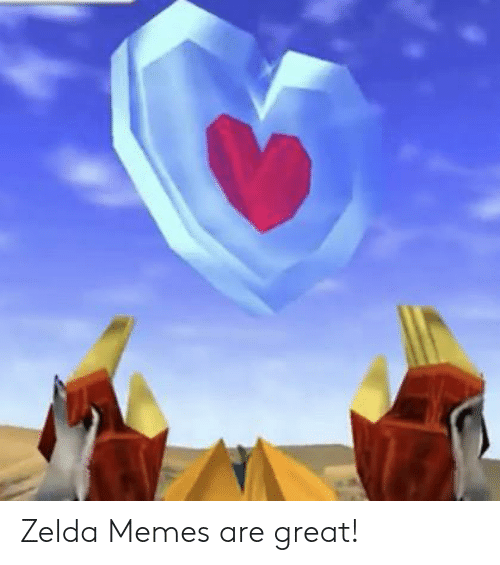 Zelda Memes: Zelda Memes are great!