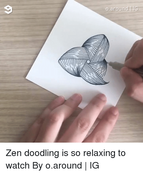 Dank, Watch, and 🤖: Zen doodling is so relaxing to watch By o.around | IG