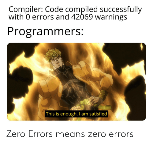 Zero, Means, and Errors: Zero Errors means zero errors