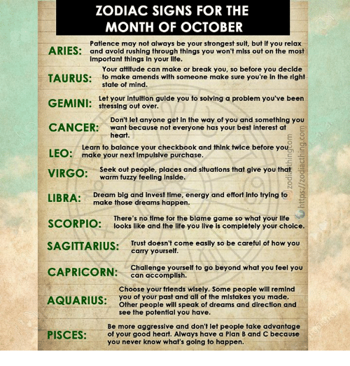 ZODIAC SIGNS FOR THE MONTH OF OCTOBER ARIES Patience May Not
